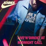 kOSMOS LIVE'N'DIREKT AT MIDNIGHT CALL