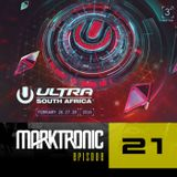Marktronic Radio #21 - Ultra 2016 Edition