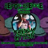 Befok Brekkie Episode 5 - Random Citizen (08/20/2016)