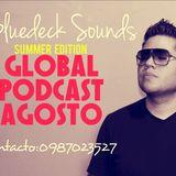 Wilson Robalino a.k.a Bluedeck Sounds Presenta Global Podcast Agosto