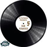 R&B REMIXES 5