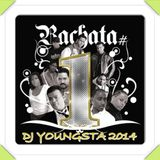DJ YOUNGSTA - BACHATA LIVE MIXX NOVEMBER 2014