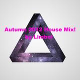 Autumn 2012 House Mix! by Limbol
