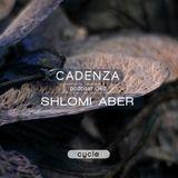 Cadenza | Podcast  040 Shlomi Aber (Cycle)