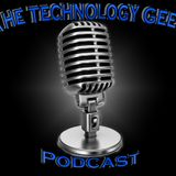 The Technology Geek Podcast 50