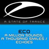 Eco - A Million Sounds A Thousand Smiles