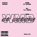 WMB ET CETERA Nr.44 - Radio Schmadio Advisory