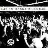 Rush Of Thoughts Esp 011  [Two Pills & Housekeepers]