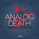 Analog Death Radioshow - Episode 005