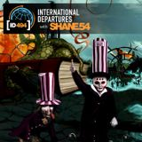 Shane  54 - International Departures 494 - Live at Melodic Departures, Budapest