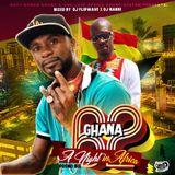 DJ MANNI X DJ FLIPWAVE GHANA @ 62 A NIGHT IN AFRICA PROMO MIX