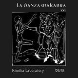 La Danza Makabra #01 by Kimika@Kimika Tekno 06/18