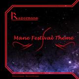 Mane Festival Theme I (Original Mix)
