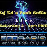 Dj Ed's Funk Suite #014 Live on JFSR 2015-01-31 2-4pm (UK)