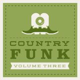 COUNTRY FUNK VOLUME 3
