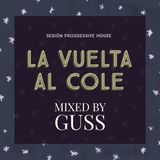 LA VUELTA AL COLE by GUSS