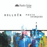 Holldën - Posto Avançado #042 - Radio Solar FM