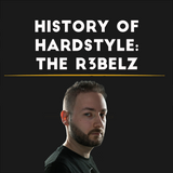 HISTORY OF HARDSTYLE | The R3belz