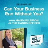 Can Your Business Run Without You? | EP 86