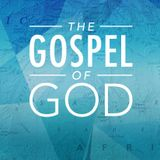 Romans 1:1-4 — The Gospel of God