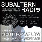 Mentha + Spacedrome Guestmix - Subaltern Radio 16/02/2017 Sub.FM hosted by Ziaflow