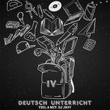 Deutschunterricht Teil 4 - gemischt von DJ JK#7