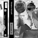 """""""Desert, Antelope Space Suit EP,"""" By: Vimana Aircraft (side B of the Anunnaki III cassette)"""