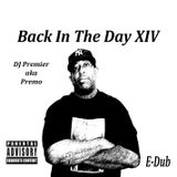 Back In The Day XIV: DJ Premier