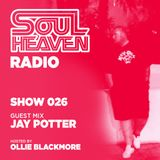 Soul Heaven Radio 026: Jay Potter