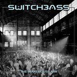 Switchbass-The Warehouse Mix