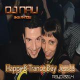 DJ Nau aka R-Now - Jessy B-Day '14 (be trance be happy)