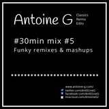#30min mix #5 Funky remixes & mashups