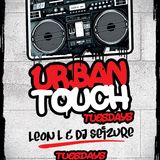 Urban Touch Tuesdays Episode 1