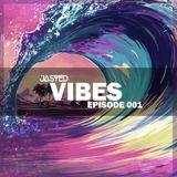 Jasted - Vibes Episode 001