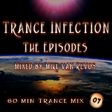 Trance Infection (Episode 07)