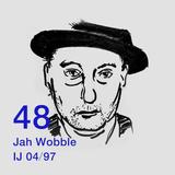 Jah Wobble's Invisible Jukebox April 1997