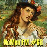 NoMen FM #68 - Hey Nonny Nonny!