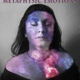 Metaphysic emotions