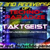 The 2nd Anniversary of Techno-Paradize 13.12.2014 (TaktGeist)