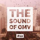 The Sound of OMV Epicsode 12