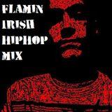 DJ Souths-My Flamin' Irish HipHop Mix
