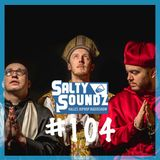 Salty Soundz #104 x Audio88 & Yassin