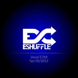 Vocal EDM Set 09/2012