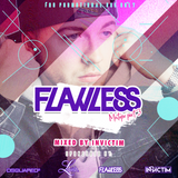 Flawless - The official mixtape part 3. (Mixed by Invictim)