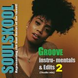 GROOVE  INSTRU- MENTALS & EDITS: 2 (Studio mix) *Recommended if you like your RARE GROOVES