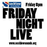 Secklow Sounds Friday Night Live Podcast 12-10-12