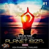 Planet Ibiza - Live Set from The Magic Wave / Thailand with Dava Di Toma 02.12.2017 #1