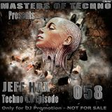 MaSTeRS oF TeCHNo presents Techno 4.0 - Episode 058 by Jeff Hax