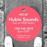 Hubie Sounds 139 - 13th Feb 2018