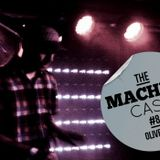 The Machine Cast #8 by Oliver $